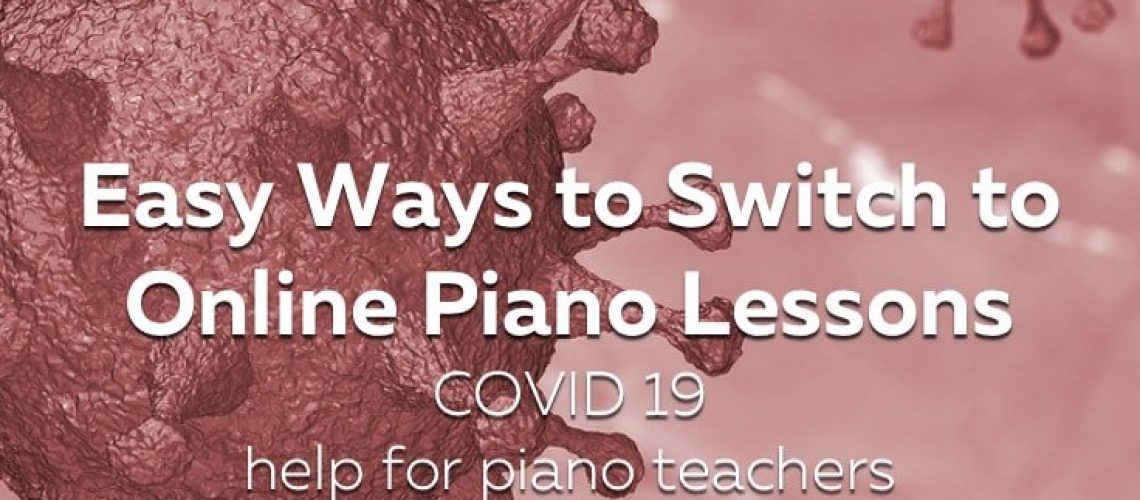 Switch to Online Piano Lessons